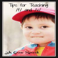 Tips for Teaching /f/ & /v/