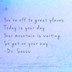Change is good. We're waiting :) Pinned by Penina Penina Rybak… Great Quotes, Quotes To Live By, Me Quotes, Motivational Quotes, Super Quotes, Quotes By Dr Seuss, Dream Big Quotes, You Can Do It Quotes, Change Is Good Quotes