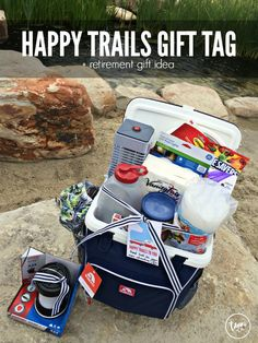 """Love this retirement gift idea. A cooler """"gift basket"""" and you can download the free Happy Trails gift tag!"""