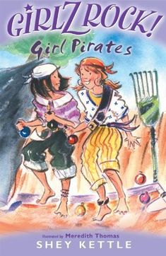 Girl Pirates by Shey Kettle Girl Pirates, Year 2, These Girls, Kettle, Reading, Books, Tea Pot, Libros, Word Reading