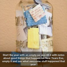 New Years Jar. Wish I were dedicated enough, and would remember, to do this!