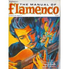 Rightmire's The Manual of Flamenco (Paperback) http://www.amazon.com/dp/B000XPZF5C/?tag=ansoristore-20 B000XPZF5C