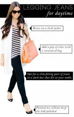 How to style legging jeans for daytime