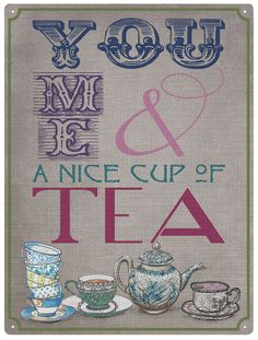 You Me And A Nice Cup Of Tea Retro Wall Sign - £14.95 - Make Your Purchase : http://www.pippins.co.uk/you-me-and-a-nice-cup-of-tea-retro-wall-sign.html