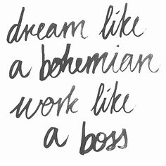Dude. These words from @home_and_abroad describe me SO much. I'm such a bohemian dreamer (picture Christian from Moulin Rouge, mmmkay?) but I gotta work like a boss if I want to get anything done! Currently watching a Instagram webinar so I can up my game