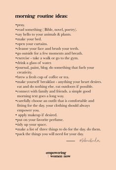 These morning routine ideas are simply that – ideas. My intentions are to spark your interest and help pinpoint what might need to add to your morning routine. Don't feel obligated or guilty to do anything on this list unless you think it aligns with your Night Routine, Yoga Routine, Self Care Routine, My Routine, Evening Routine, Yoga Am Morgen, Motivacional Quotes, Drake Quotes, Life Quotes