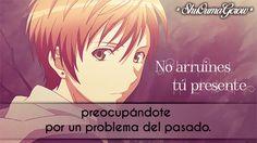 No arruines tu presente #ShuOumaGcrow #Anime #Frases_anime #frases
