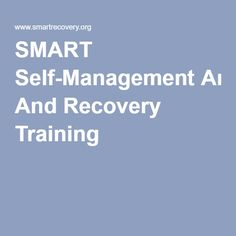 SMART Self-Management And Recovery Training