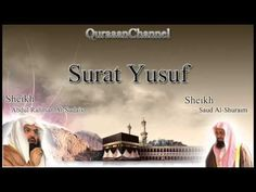 12- Surat Yusuf (Full) with audio english translation Sheikh Sudais & Shuraim - YouTube
