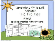 Spelling Tic Tac Toe activities for all 30 Harcourt Journeys 4th Grade and 11 extra lists! Includes a math and art activity in each list. Activities include fact/opinion; sentence types; antonyms/synonyms; cause/effect; friendly letter; realistic fiction etc.