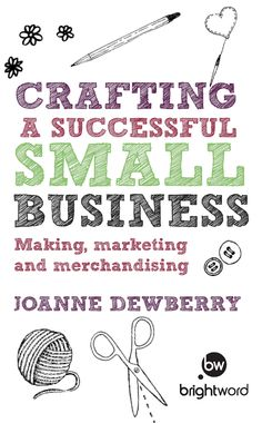 Mumpreneur's Press Release: Crafting a Successful Small Business by Joanne Dewberry