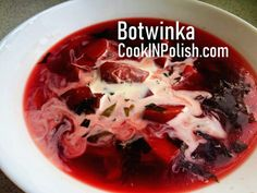 In June vegetables are still fresh and young. I use the last days before Summer to prepare Botwinka- traditional Polish young beets and beet leaves soup. Beet Borscht, Borscht Soup, Beet Soup, Clear Vegetable Soup, Healthy Soup Recipes, Cooking Recipes, Polish Soup, Mushroom Barley Soup, Spring Soups
