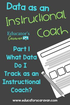 Data as an Instructional Coach Part 1 - What Data Do I Track as an Instructional Coach? Student Behavior, Student Data, Student Success, Leadership Development, Professional Development, Math Coach, Instructional Coaching, New Teachers, Learning To Be