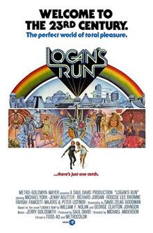 Buy an original vintage Logans Run US movie poster. Starring Michael York,Jenny Agutter,Farrah Fawcett,Peter Ustinov, and directed by Michael Anderson 1526 Pub Vintage, Vintage Films, Vintage Poster, Decor Vintage, Logan's Run Movie, Film Science Fiction, Fiction Movies, Bioshock, Movie Posters