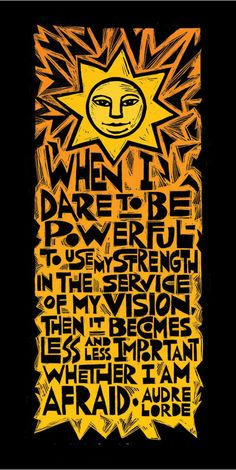 Audre Lorde Quote, artwork by Ricardo Levins Morales
