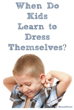 When Do Kids Learn to Dress Themselves?