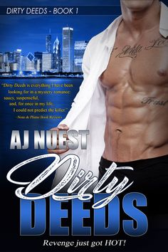 Dirty Deeds, Book 1 in the Dirty Deeds Series. Dive into the world of revenge for hire romantic suspense!