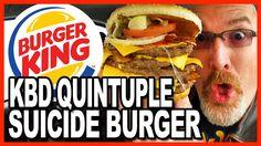Burger King ★Secret Menu Item★ KBD Quintuple Suicide Burger Food Challenge  By Ken Domik Of KBDProductions Tv