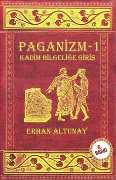 Erhan altunay paganizm 1 kadim bilgelige giris by Erda Gürel - Issuu Books To Read, My Books, Book Suggestions, Ex Libris, Haruki Murakami, Bibliophile, Book Lists, Book Worms, Literature