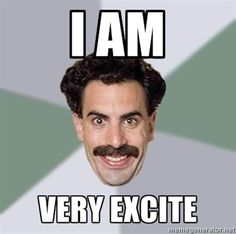 borat very nice Lorde, Favorite Quotes, Best Quotes, Passion Pit, Funny Pins, Funny Stuff, Funny Shit, Humor
