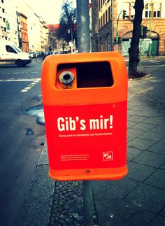Gib's mir, trashcan in Berlin - Germany 2013.