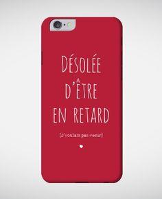 Coques smartphone Femme Désolée d'être en retard Rouge by Madame TSHIRT
