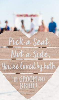 Beach #wedding #sign idea - wooden heart sign for ceremony {Dewitt for Love Photography}