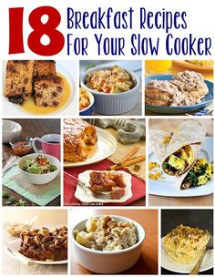 18 slow cooker breakfast recipes that are perfect for busy mornings or when you have a house full of guests!
