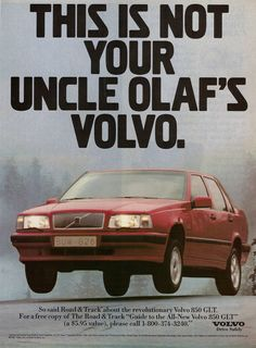 1993 Volvo 850 Ad: This is Not Your Uncle Olaf's Volvo