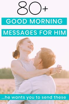 80+ romantic good morning messages for him that will brighten up his whole day. Send you husband one of these, and he'll be thinking about you the rest of the day. #romantic #marriage #dating #relationships Morning Message For Him, Morning Texts For Him, Cute Good Morning Texts, Good Morning Handsome, Good Morning Sweetheart Quotes, Romantic Good Morning Messages, Sweet Text Messages, Messages For Him, Thinking Of You Text