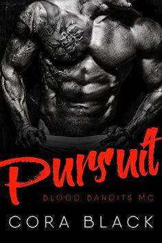 Pursuit: Blood Bandits MC by [Black, Cora]
