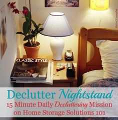 15 minute decluttering mission: Declutter your nightstand or bedside table {on Home Storage Solutions 101}