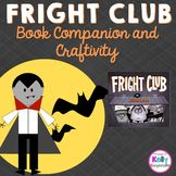 Fright Club book companion and craftivity with worksheets to monitor comprehension, perfect for the fall and halloween!