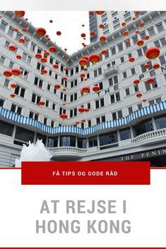 Få tips og gode råd inden din rejse til Hong Kong.