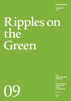 Form Follows Function - Ripples on the Green    Interactive HTML5 Canvas Element