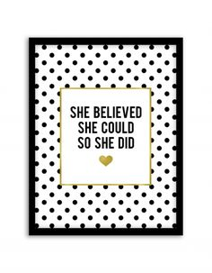 Free Printable She Believed She Could So She Did Art from @chicfetti - easy wall art diy