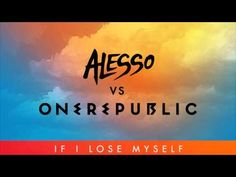 """Alesso vs OneRepublic - If I Lose Myself (Alesso Remix)   """"If I lose myself tonight, it'll be by your side."""""""
