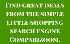 Why Comparizoom reason number 92 on Monday, August 04, 2014 --- Find great deals from the simple little shopping search engine Comparizoom
