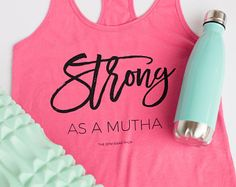 Strong As A Mutha Cotton Jersey Racerback Tanktop