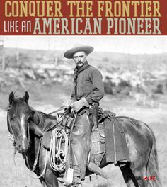 conquer-the-frontier-like-an-american-pioneer
