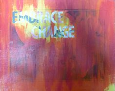 Embrace Change by GoatsInAPepperPatch on Etsy