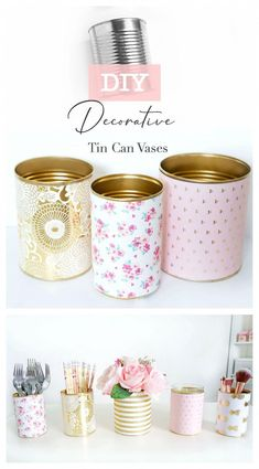 These DIY Decorative Tin Can Vases not only make pretty decor, they're also incredibly practical, easy to make and budget-friendly! Use these vases as a candle holder, flower vase, or container for st Home Crafts, Diy And Crafts, Tin Can Crafts, Tin Can Diy Projects, Crafts With Tin Cans, Coffee Can Crafts, Jar Crafts, Diy Cans, Creation Deco