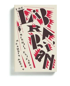 """The Librarian"" by Mikhail Elizarov Designed by David Pearson Publisher: Pushkin Press"