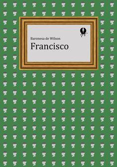 GYP-NB0208. 'Francisco', de la baronesa de Wilson
