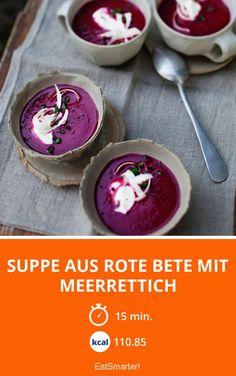 Suppe aus Rote Bete mit Meerrettich - smarter - Zeit: 15 Min. | eatsmarter.de