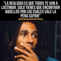 Inspiration Quotes Part 1 – My Inspiration Quotes Motivational Phrases, Inspirational Quotes, Reggae Bob Marley, Bob Marley Quotes, Quotes En Espanol, Christian Messages, Gabriel Garcia Marquez, Spanish Quotes, Love Words