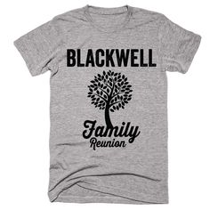 BLACKWELL Family Name Reunion Gathering Surname T-Shirt