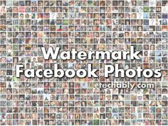 Watermark your Facebook Photos to avoid theft