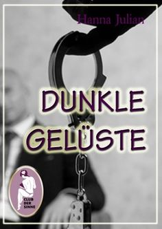 Dunkle Gelüste http://www.amazon.de/Dunkle-Gel%C3%BCste-ebook/dp/B004YR50L4/ref=ntt_at_ep_dpt_2