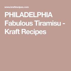 PHILADELPHIA Fabulous Tiramisu - Kraft Recipes Whipped Cream Cheese, Whipped Topping, Kraft Recipes, Tiramisu, Philadelphia, Bakery, Desserts, Whip Frosting, Tailgate Desserts